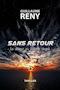 Guillaume Reny - Sans retour